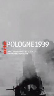 Affiche Pologne 1939 - La métamorphose des soldats en criminels de guerre