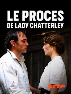 Affiche Le procès Lady Chatterley: Orgasme et Lutte des Classes dans un jardin Anglais