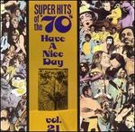 Pochette Super Hits of the '70s: Have a Nice Day, Vol. 21