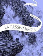 Couverture En coulisses - La Passe-Miroir, livret collector