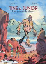 Couverture Les géants de pierre - Tine & Junior Tome 2