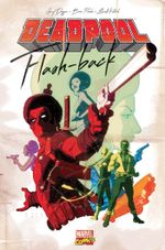 Couverture Deadpool : Flash-Back
