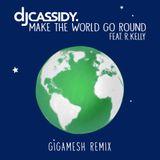 Pochette Make the World Go Round (Gigamesh remix)