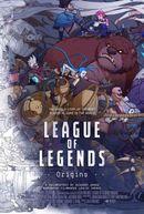 Affiche League of Legends : Les origines