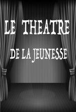 Affiche Le Théâtre de la Jeunesse