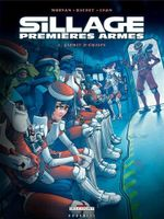 Couverture Esprit d'équipe - Sillage : Premières Armes, tome 1