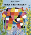 Couverture Elmer et les Chasseurs