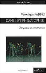 Couverture Danse et philosophie, une pensée en construction