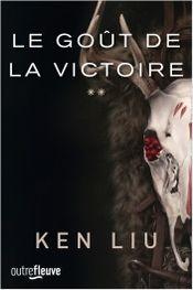 Couverture Le goût de la victoire - La Dynastie des Dents-de-Lion, tome 2