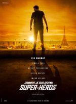 Affiche Comment je suis devenu super-héros