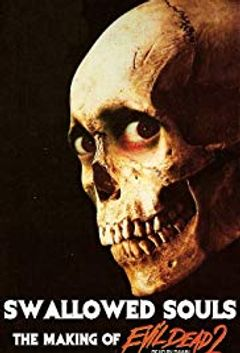 Affiche Swallowed Souls: The Making Of Evil Dead II