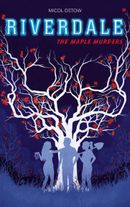 Couverture Riverdale, the maple murders