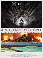 Affiche Anthropocène: L'époque humaine
