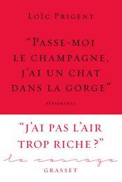 Couverture « Passe-moi le champagne, j'ai un chat dans la gorge »