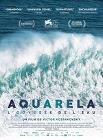 Affiche Aquarela - L'Odyssée de l'eau