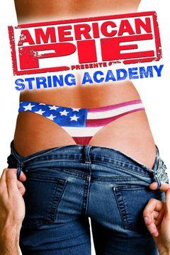 Affiche American Pie présente : String Academy