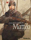 Couverture Cinquième époque (septembre 1936-janvier 1939) - Mattéo, tome 5