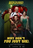 Affiche Why Don't You Just Die?