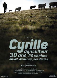 Affiche Cyrille, agriculteur, 30 ans, 20 vaches, du lait, du beurre, des dettes