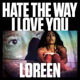 Pochette Hate the Way I Love You (Single)