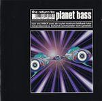 Pochette The Return To: Planet Bass