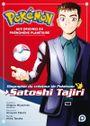 Couverture Pokémon, aux origines du phénomène planétaire – Biographie du créateur de Pokémon, Satoshi Tajiri