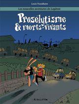 Couverture Prosélytisme & Morts-vivants - Les Nouvelles Aventures de Lapinot, tome 3