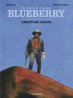 Couverture Amertume Apache - Une aventure du Lieutenant Blueberry, tome 1