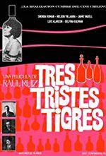 Affiche Trois tristes tigres