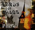 Pochette Lords of Chaos: The History of Occult Music