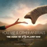 Pochette You, Me & Other Animals: The Music of Planet Zoo (OST)