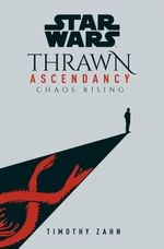Couverture Star Wars : Thrawn Ascendancy - Chaos Rising