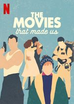 Affiche The Movies That Made Us