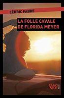 Couverture La folle cavale de Florida Meyers