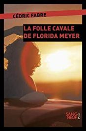 Couverture La folle cavale de Florida Meyers