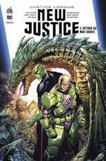 Couverture Retour au Mur Source - Justice League : New Justice, tome 3