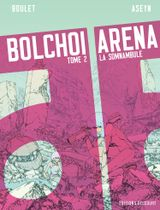 Couverture La Somnambule - Bolchoi Arena, tome 2