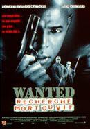 Affiche Wanted : Recherché mort ou vif