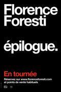 Affiche Florence Foresti : épilogue.