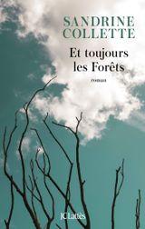 Couverture Et toujours les forêts