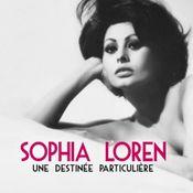 Affiche Sophia Loren, une destinée particulière