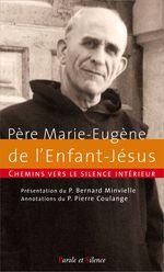 Couverture Chemins vers le silence intérieur avec le Père Marie-Eugène de l'Enfant-Jésus