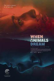 Affiche When Animals Dream