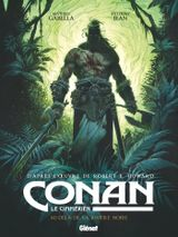 Couverture Au-delà de la rivière noire - Conan le Cimmérien, tome 3
