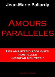 Couverture Amours parallèles