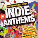 Pochette Indie Anthems: The Ultimate Collection