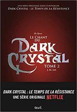 Couverture Le Chant du Dark Crystal, tome 2