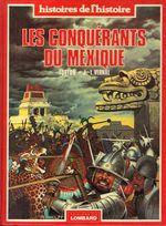 Couverture Les Conquérants du Mexique