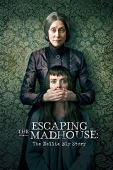 Affiche Escaping The Madhouse: The Nellie Bly Story
