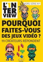 Couverture L'1nterview HS n°1 - Pourquoi faites-vous des jeux vidéo ?